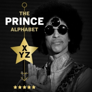 The Prince Alphabet: XYZ