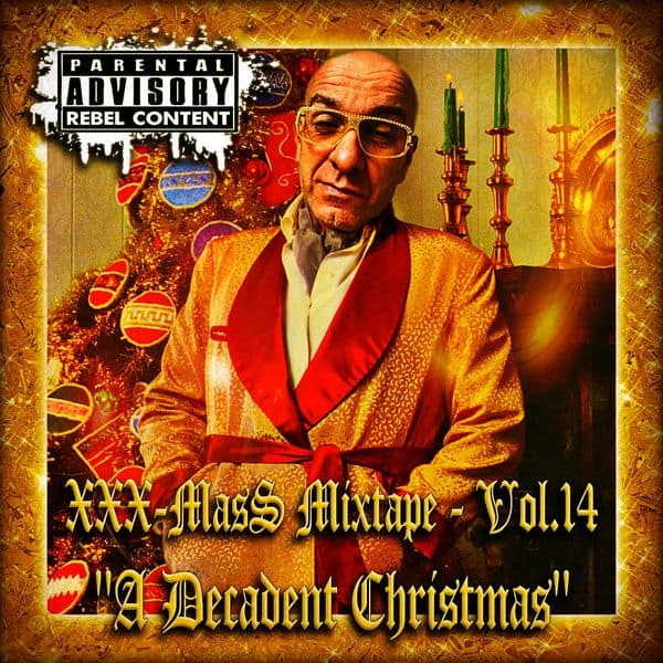 XXX-MasS Vol.14 (2018) ''A Decadent Christmas'' (best Xmas Mixtapes 4 a most FUNKY Christmas !!!) • FREE download