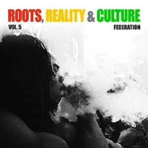 Roots, Reality & Culture Volume 5 • free mixtape