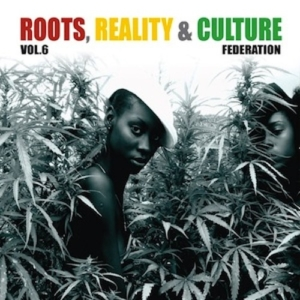 Roots, Reality & Culture Volume 6• free mixtape