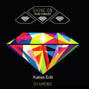 Pink Floyd - Shine On You Crazy Diamond (Kakes Re-Interpretation) [free download]