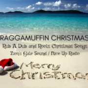 """""""Raggamuffin Christmas"""" - Rub A Dub and Roots Christmas Zion's Gate Sound• FREE DOWNLOAD"""