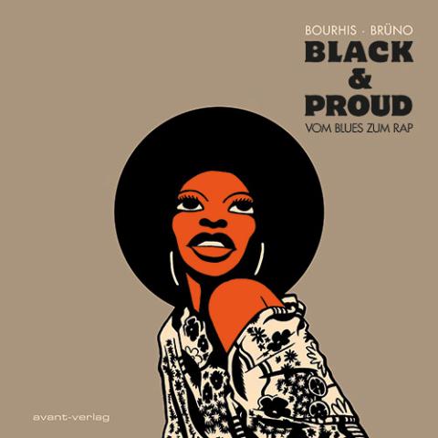 Buchtipp: BLACK & PROUD - VOM BLUES ZUM RAP • inklusive Spotify Playlist mit mehr als 600 Titeln !!