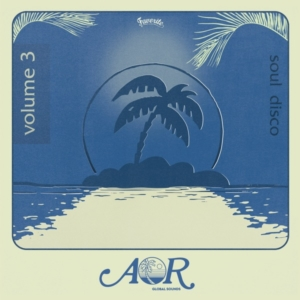 AOR Global Sounds Volume 3 (1976-1985, selected by Charles Maurice)[album-stream]