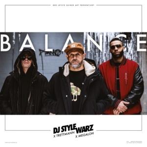 Videopremiere: DJ STYLEWARZ X TRETTMANN X MEGALOH - BALANCE