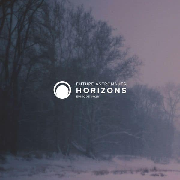 Future Astronauts Horizons Podcast Episode #028 // free download