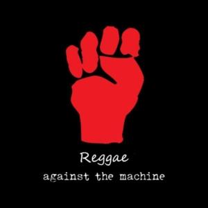 REGGAE against the machine