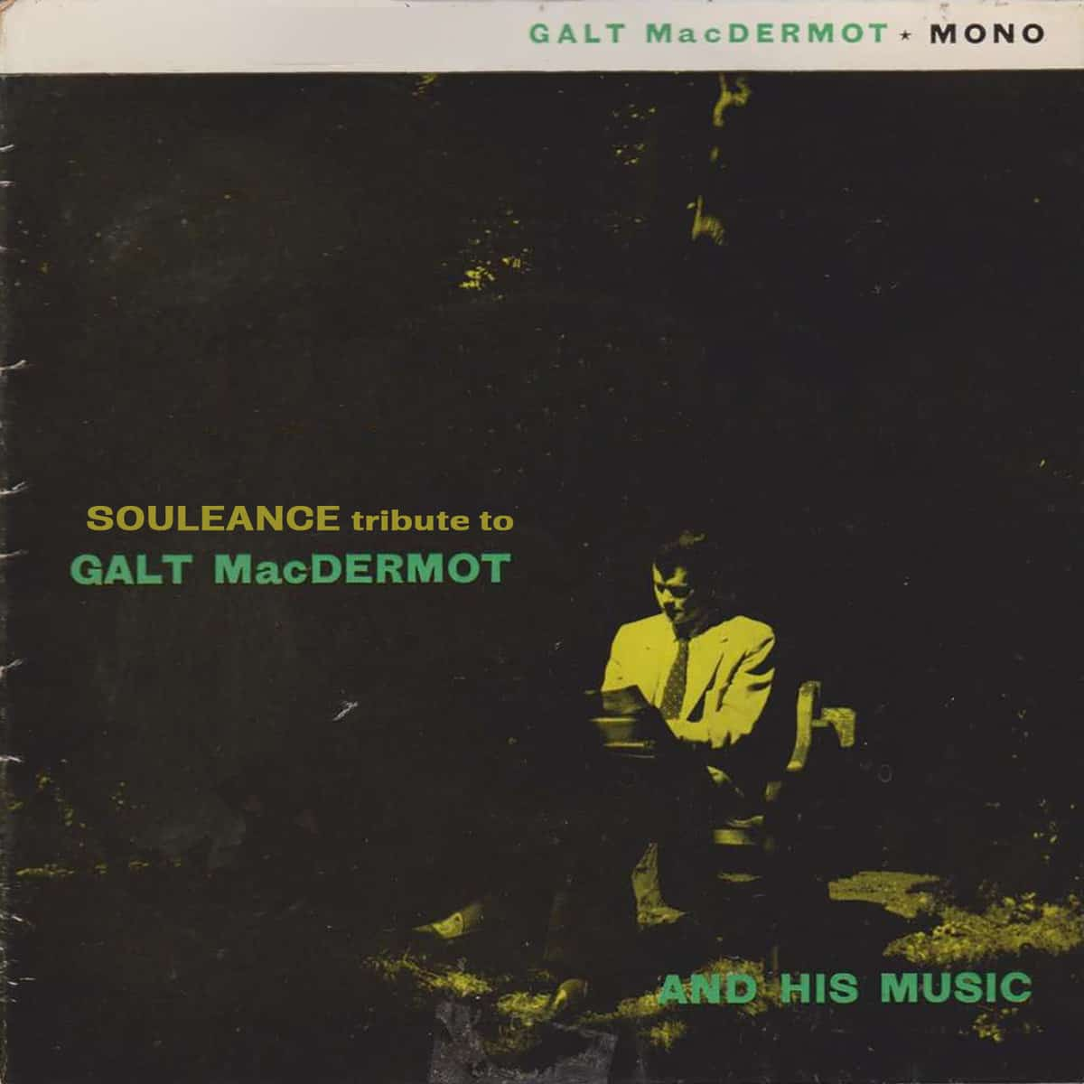 Souleance Tribute to Galt MacDermot • free album
