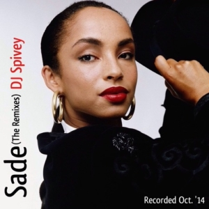 SADE (The Remixes) • FREE MIXTAPE