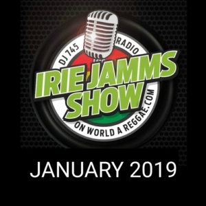 Irie Jamms Show January 2019 • free podcast