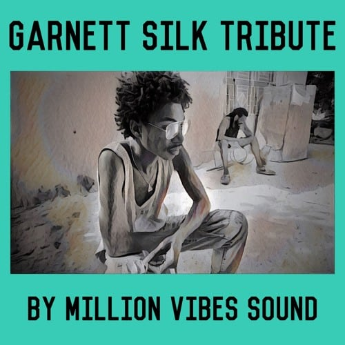 Garnett Silk Tribute by Million Vibes Sound