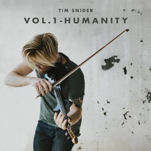 Happy Releaseday: Tim Snider - EP Vol. 1 – #Humanity • Album-Stream + Video + Tourdaten