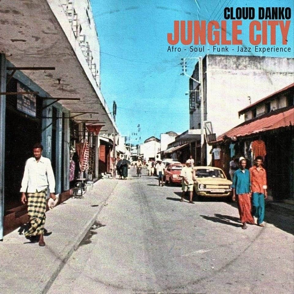 Cloud Danko - Jungle City Afro •  Soul - Funk - Jazz Experience