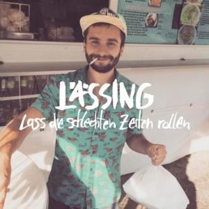 """Happy Releaseday: Lässing veröffentlicht sein Debütalbum """"Lass die Schlechten Zeiten rollen"""" • 5 Videos + Album-Stream + Tourdaten"""