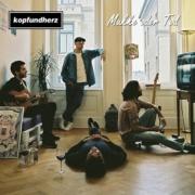 Introducing: kopfundherz - Mukke oder Tod EP (2 Videos + full EP Stream)