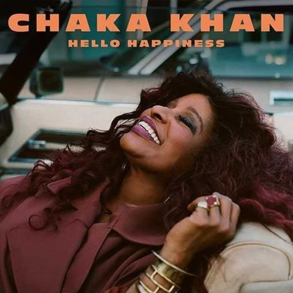 Album-Tipp: Chaka Khan - Hello Happiness • Album-Stream + 2 Videos