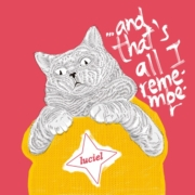Album-Tipp: Luciel - ...and that's all I remember • 4 Videos + full Album-Stream