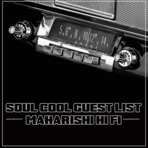 Soul Cool Records - Maharishi Hi Fi Guest Mix