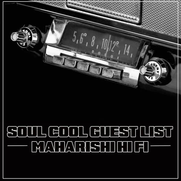 Soul Cool Records - Maharishi Hi Fi Guest Mix