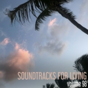 Soundtracks for Living - Volume 98 - Guestmix by Gabriel G Gangi