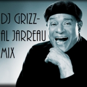 DJ Grizz - Al Jarreau Mix