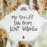 Mr. Scruff live from Lost Village (DJ Live Set)
