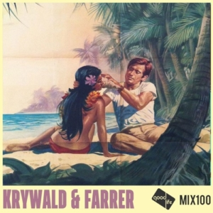 Good Life Mix 100 - Krywald & Farrer [Disco Power Mixtape]