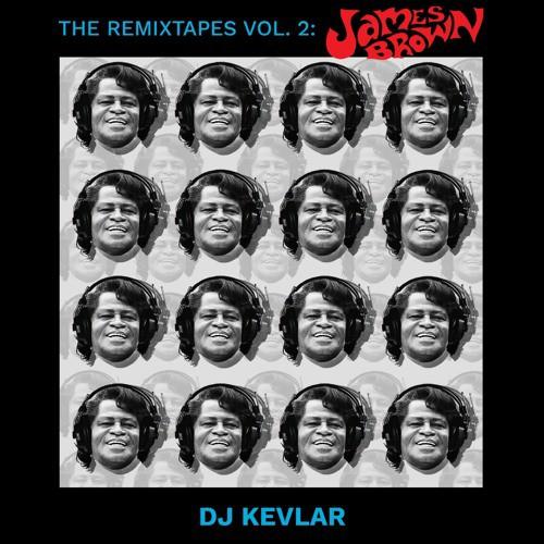 DJ Kevlar – The ReMixTapes Vol 2: James Brown   free download
