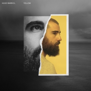 Hugo Barriol - Yellow • Album-Stream + 3 Videos