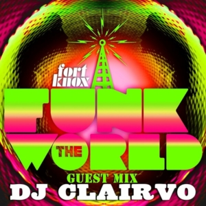 Funk the World 49 • mixed by Clairvo • free mixtape