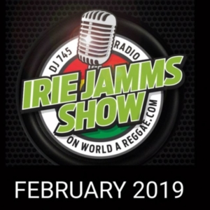 Irie Jamms Show February 2019 • free podcast
