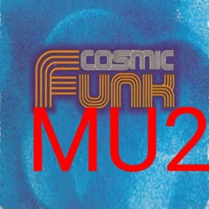 Cosmic Funk # funky tunes for your mind and ass # Mixtape