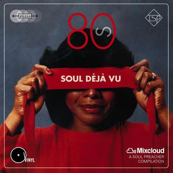 80's Soul Déjà Vu Mix