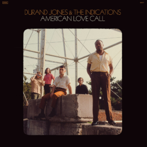 Album-Tipp: Durand Jones & The Indications - American Love Call • 2 Videos + Album-Stream