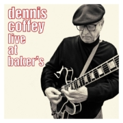 Dennis Coffey - Live From Baker's (2006) • unissued live recording from the legendary guitarist • Trailer + Album-Stream