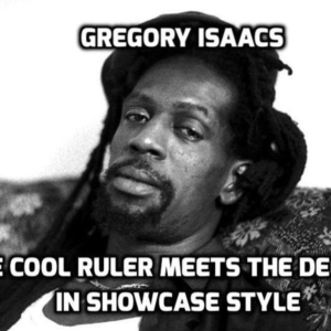 Gregory Isaacs - The Cool Ruler Meets The Deejays In Showcase Style (Mixtape)