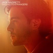 Happy Releaseday: Jack Savoretti - Singing to Strangers • 2 Videos + Album-Stream