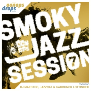 Oonops Drops - Smoky Jazz Session 7 // free podcast