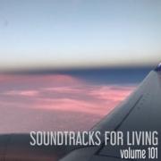 Soundtracks for Living - Volume 101 (Mixtape)