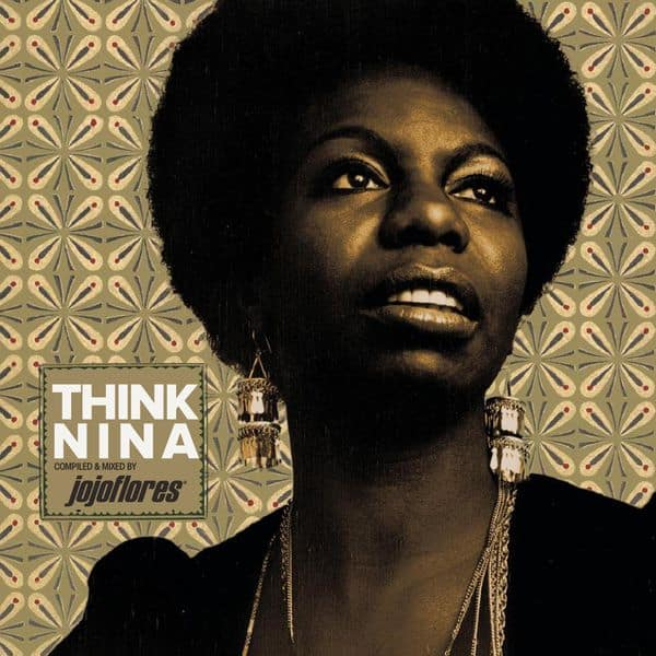 THINK NINA SIMONE compiled and mixed by jojoflores