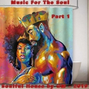Music for the Soul Part 1 • soulful House by DJ GM🎶
