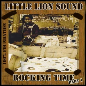 Rocking Time Mixtape - 100% Foundation - Little Lion Sound