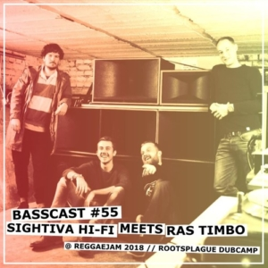 BASSCAST #55 by Sightiva Hi-Fi meets Ras Timbo // free download