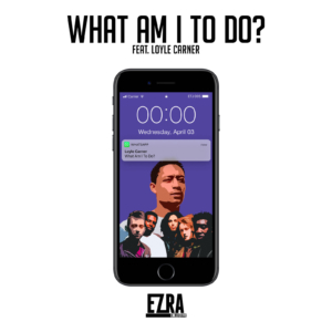 "EZRA COLLECTIVE feat. Loyle Carner - ""What Am I To Do?"" (Lyric-Video)"