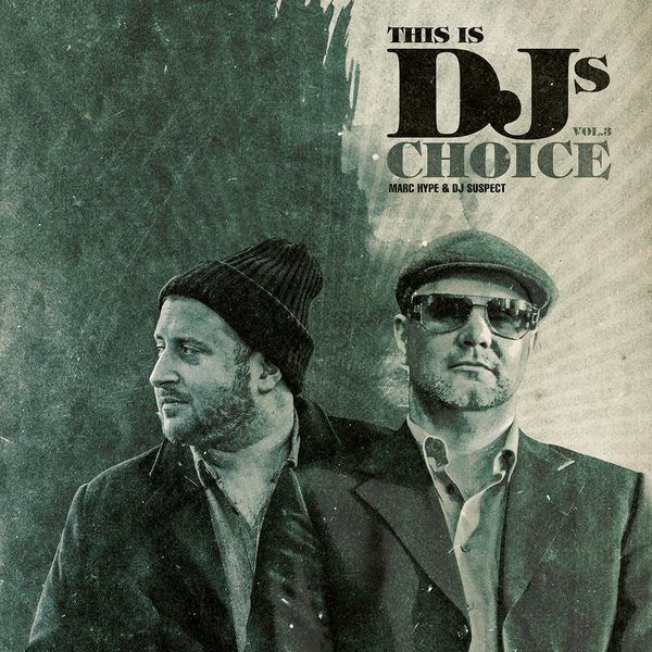 This Is DJ's Choice Vol. 3 Snippet Mix by Marc Hype