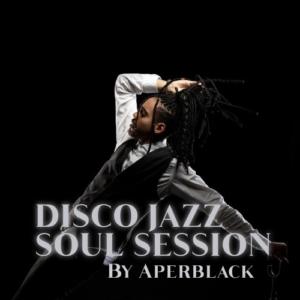 DISCO JAZZ SOUL SESSION Mix