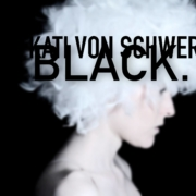 Videopremiere:Kati von Schwerin- Black.